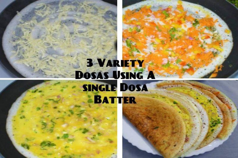 Three Variety Dosa Recipes: Egg Dosa | Vegetable Dosa | Cheese Dosa